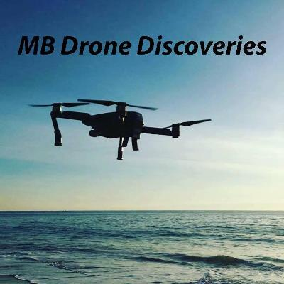 MB Drone Discoveries